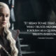 "10 Famous Quotes from ""Game of Thrones"" Character"
